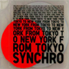 SYNCHRO / FROM TOKYO TO NEW YORK compiled by Tomoyuki Tanaka(Fantastic Plastic Machine)
