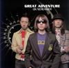 GREAT ADVENTURE / OK SCREAMER