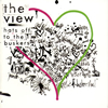 the view / ハッツ・オフ・トゥ・ザ・バスカーズ
