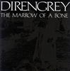 DIRENGREY / THE MARROW OF A BONE