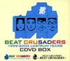 BEAT CRUSADERS / 1999-2003 LASTRUM YEARS CDVD BOX