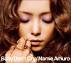 Namie Amuro / Baby Don't Cry [CD+DVD]