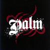 palm / palm [CD] [アルバム] [2007/01/24発売]
