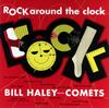 ビル・ヘイリーと彼のコメッツ / ロック・アラウンド・ザ・クロック+3 [CD] [アルバム] [2007/02/21発売]