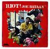 ジョー・バターン / ライオット!  [CD] [アルバム] [2007/02/21発売]