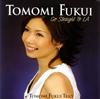 福井ともみ / ゴー・ストレイト・トゥ・LA [CD] [アルバム] [2006/08/00発売]