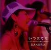SAKURA / いつまでも〜すべての人の心へ届け version〜