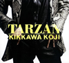 吉川晃司 - TARZAN [CD+DVD] [限定]