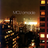 MCU / omoide [CD+DVD] [限定] [CD] [シングル] [2007/03/21発売]