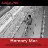 Aqualung / Memory Man