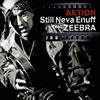 AKTION feat.ZEEBRA / Still Neva Enuff
