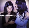 ザ・サウンズ / ダイイング・トゥ・セイ・ディス・トゥ・ユー [CD] [アルバム] [2007/04/11発売]