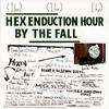 ザ・フォール / ヘックス・エンダクション・アワー [2CD]  [CD] [アルバム] [2007/02/14発売]