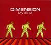 DIMENSION / My Rule