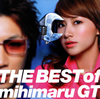 mihimaru GT / THE BEST of mihimaru GT