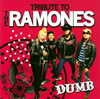 DUMB / TRIBUTE TO THE RAMONES [廃盤] [CD] [アルバム] [2007/05/23発売]
