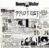 バニー・ウェイラー / プロテスト [再発] [CD] [アルバム] [2007/05/09発売]