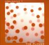 フェルナンド・カブサッキ / THE FLOWER+THE RADIO [紙ジャケット仕様] [2CD] [CD] [アルバム] [2007/04/19発売]
