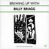 ビリー・ブラッグ / ブルーイング・アップ・ウィズ・ビリー・ブラッグ [紙ジャケット仕様] [廃盤] [CD] [アルバム] [2007/05/23発売]