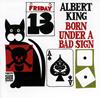 アルバート・キング / ボーン・アンダー・ア・バッド・サイン [再発] [CD] [アルバム] [2007/06/27発売]
