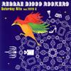 Reggae Disco Rockers / Saturday Nite feat.YOYO-C [CD] [シングル] [2007/05/16発売]
