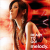 melody. / READY TO GO! [CD] [アルバム] [2007/07/04発売]