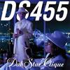 DS455 / DabStar Clique [CD+DVD] [限定] [CD] [アルバム] [2007/07/04発売]