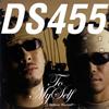DS455 / To Myself〜Believe Yourself〜 [CD+DVD] [限定] [再発] [CD] [アルバム] [2007/07/04発売]