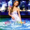 浜崎あゆみ / glitter / fated