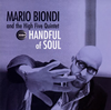 マリオ・ビオンディ&ザ・ハイファイヴ・クインテット / ハンドフル・オブ・ソウル [CD] [アルバム] [2007/07/25発売]