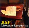 RSP / Lifetime Respect-女編-