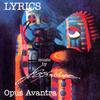 オパス・アヴァントラ / リリックス [紙ジャケット仕様] [CD] [アルバム] [2007/08/29発売]
