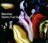 藤井郷子クァルテット / バッカス [デジパック仕様] [CD] [アルバム] [2007/07/25発売]
