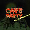 ザ・クロマニヨンズ - CAVE PARTY [紙ジャケット仕様] [CD+DVD] [限定]