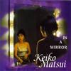 松居慶子 / イン・ア・ミラー〜鏡の中へ [再発] [CD] [アルバム] [2007/09/05発売]