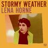 リナ・ホーン / ストーミー・ウェザー [限定] [CD] [アルバム] [2007/09/26発売]