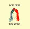 ロイ・ウッド / ボールダーズ [紙ジャケット仕様] [限定] [CD] [アルバム] [2007/09/26発売]