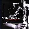 Tomoki Takahashi Quartet / Nothin'But Coltrane