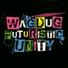 WAGDUG FUTURISTIC UNITY / ILL MACHINE(×ULTRA BRAiN) [CD+DVD] [限定]