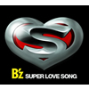B'z / SUPER LOVE SONG [CD+DVD] [限定]