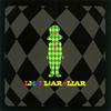 LM.C / LIAR LIAR / Sentimental PIGgy Romance