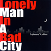 芳野藤丸 / Lonely Man In A Bad City