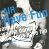 AIR / Have Fun