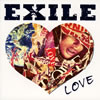 EXILE / EXILE LOVE