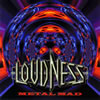 LOUDNESS - METAL MAD [CD]
