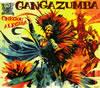 GANGA ZUMBA / シェゴウ・アレグリア!〜歓喜のサンバ〜 [廃盤]