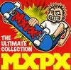 MXPX / ジ・アルティメット・コレクション [2CD] [CD] [アルバム] [2008/06/25発売]