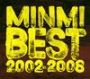 MINMI / MINMI BEST 2002-2008