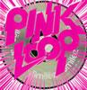PINKLOOP / Smile:z