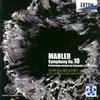 マーラー:交響曲第10番(サマーレ&マツッカ共同補筆完成版) ジークハルト / アーネムpo.